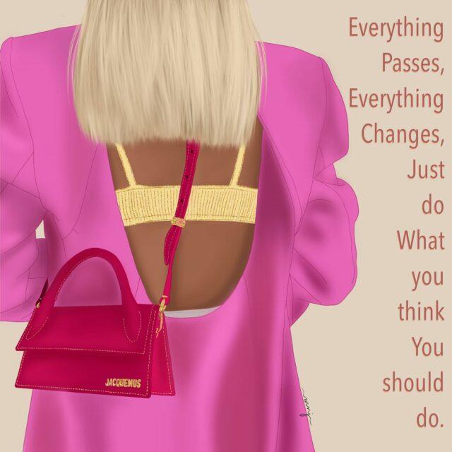 Everything passes, everything changes, just do what you think you should do.  📷 @leoniehanne - - - - - - - - - #dailyfeaturedfavorites #creativeasswomen  #illustration #artmash #digitalart #Digitalartwork #artistsofinstagram #artistoninstagram #womeninbusiness #instartist #makeart #jacquemus #designerbag #glitters #influencer #discoverpage #artiftheday #procreate #viral #creation #gift #picturetodrawing #customportrait #customdigitalillustration #giftidea #iamallwoman  #trending #amazingcreativesco